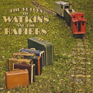 Return of Watkins & the Rapiers