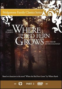 Where the Red Fern Grows - Part 2