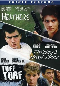 Triple Feature: Heathers/ Boys Next Door/ Tuff Turf