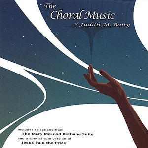 Choral Music of Judith M. Baity