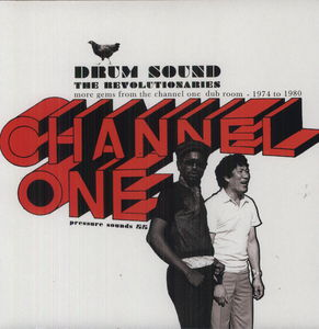 Drum Sound: More Gems from the Channel One Dub Roo