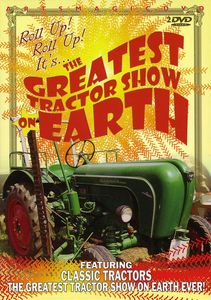 Greatest Tractor Show on Earth