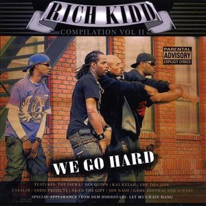 Rich Kidd Compilation 2 We Go Hard