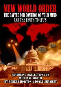 New World Order: Battle for Your Mind & Truth