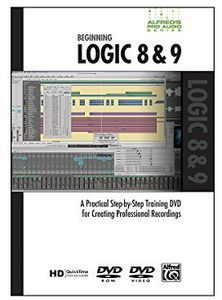 Alfred's Pro-Audio Series: Beginning Logic 8&9