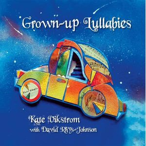 Grown-Up Lullabies