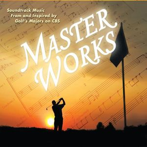 Master Works: Soundtrack Music from & Inspired By