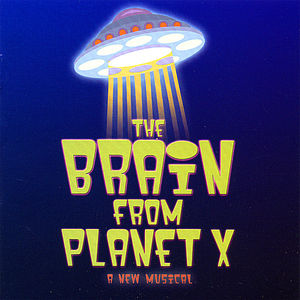 Brain from Planet X /  O .C.R.