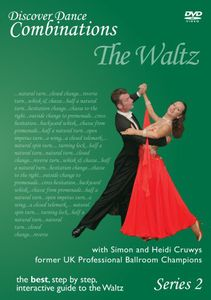 Discover Dance Combinations: The Waltz 2