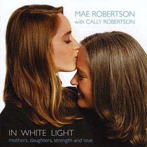In White Light-Mothers Daughters Strength & Love