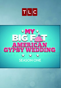 My Big Fat American Gypsy Wedding: Season 1