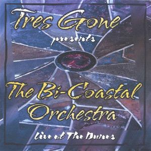 Tres Gone Presents the Bi-Coastal Orchestra Live F