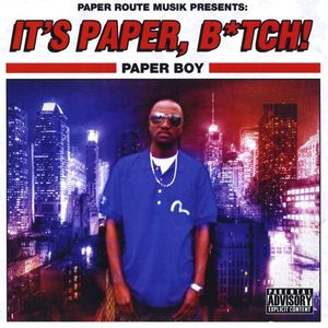 It's Paper Bitch!