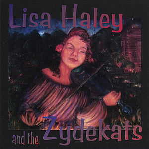 Haley, Lisa : Lisa Haley & the Zydekats