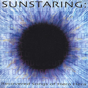 Sunstaring: Recovered Songs of Hero Hera
