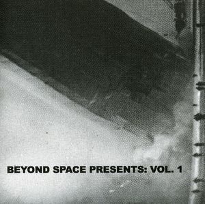 Beyond Space Presents 1 /  Various