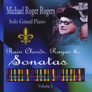 Solo Grand Piano: Rain Chords Ragas & Sonatas 1