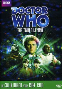 Doctor Who: Twin Dilema - Eps 137