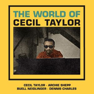 World of Cecil Taylor [Import]