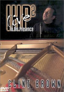 In His Presence 2: Live