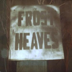 Hales, Daniel & the Frost Heaves : Frost Heaves