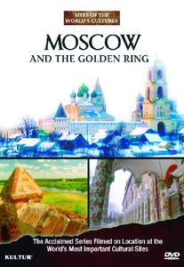 Moscow and the Golden Ring