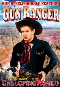 Gun Ranger /  Galloping Romeo: Double Feature
