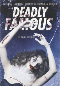 Deadly Famous