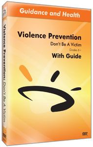 Violence Prevention: Dont Be a Victim
