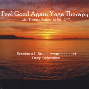 Session #1: Breath Awareness & Deep Relaxation