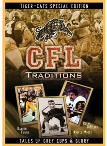CFL Traditions: Hamilton Tiger-Cats [Import]