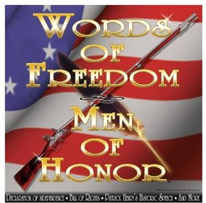 Words of Freedom-Men of Honor