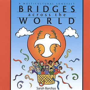 Bridges Across World: Multicultural Songfest