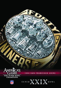 NFL America's Game: 1994 49Ers (Super Bowl Xxix)
