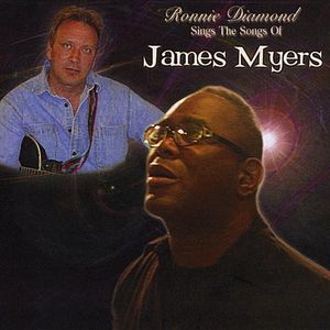 Ronnie Diamond Sings the Songs of James Myers