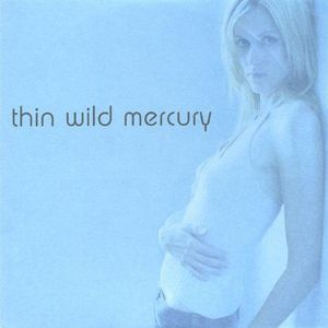 Thin Wild Mercury