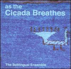 As the Cicada Breathes