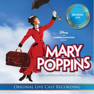 Mary Poppins: The Live Cast Recordings /  O.C.R.