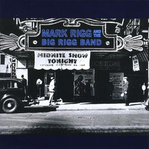 Mark Rigg & the Big Rigg Band