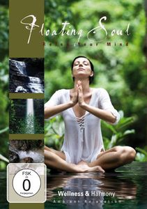 Floating Soul: Relax Your Mind: Wellness & Harmony