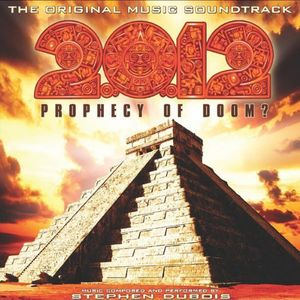 2012: Prophecy of Doom (Original Soundtrack)
