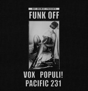 Cut Chemist Presents Funk Off: Vox Populi/ Pacific