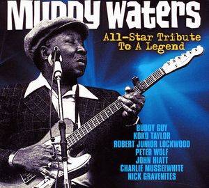 Muddy Waters: All-Star Tribute to a Legend /  Various