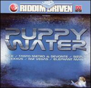 Riddim Driven: Puppy Water /  Various