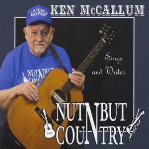 Ken McCallum Sing & Writes Nothing But Country