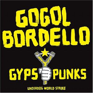 Gypsy Punks Underdog World Strike [Explicit Content]