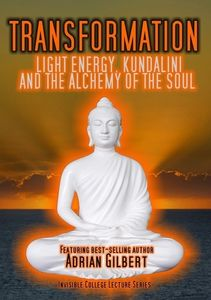 Transformation: Light Energy Kundalini Alchemy
