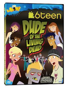 6Teens: Dude of the Living Dead
