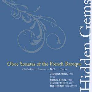 Hidden Gems: Oboe Sonatas of the French Baroque