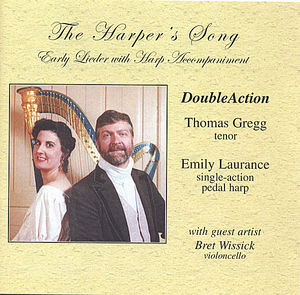 Harper's Song: Early Lieder with Harp Accompanimen